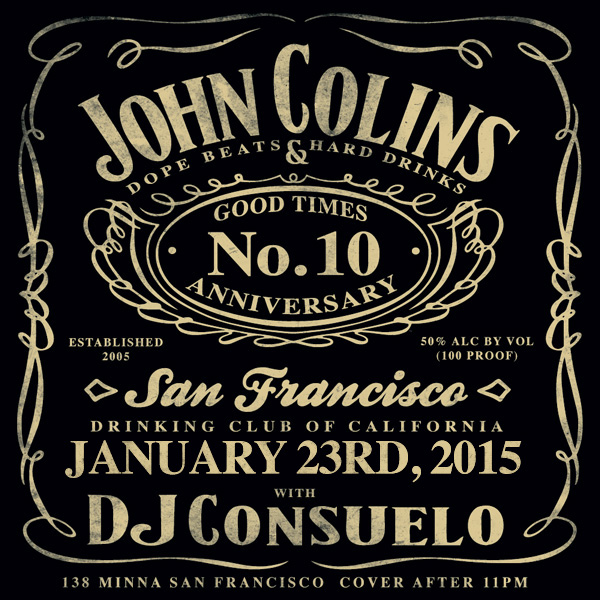 John Colins presents Hard Drinks & Dope Beats