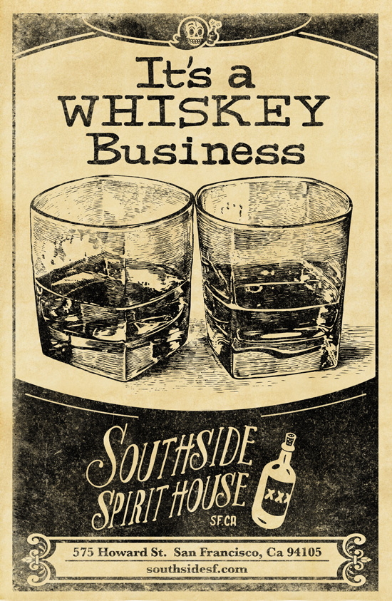 http://sinceeighty6.com/wp-content/uploads/2016/05/Whiskey-Business-11x17-PrintComp.jpg